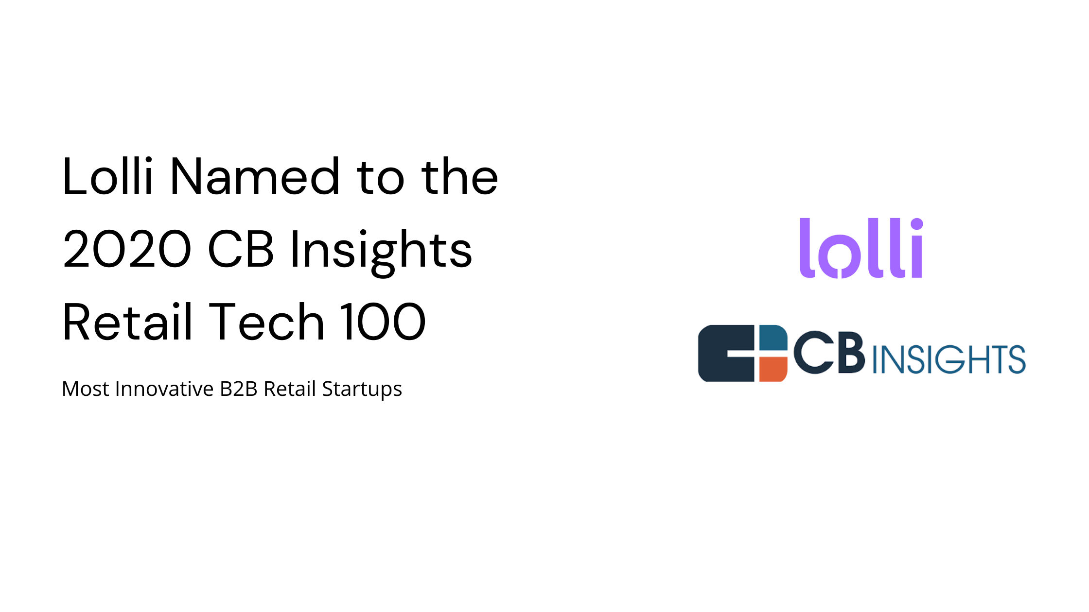 Lolli Named to the 2020 CB Insights Retail Tech 100